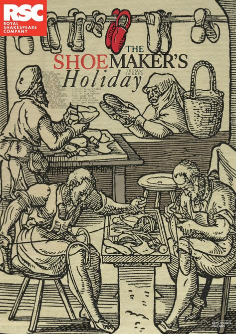 Thomas Dekker's The Shoemakers Holiday poster from 2014 showing shoemakers at work