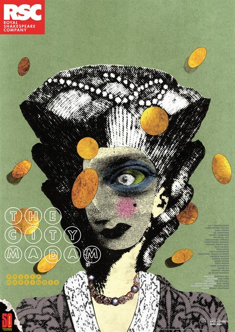 Poster for The City Madam by Philip Massinger 2011 with a collage of a woman with one large eye