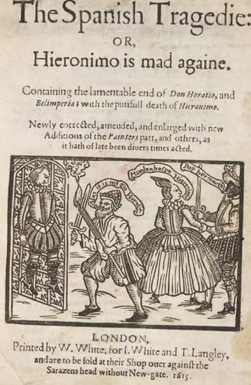 Title page of Thomas Kyd's The Spanish Tragedy 1615