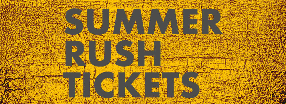 Summer Rush tickets