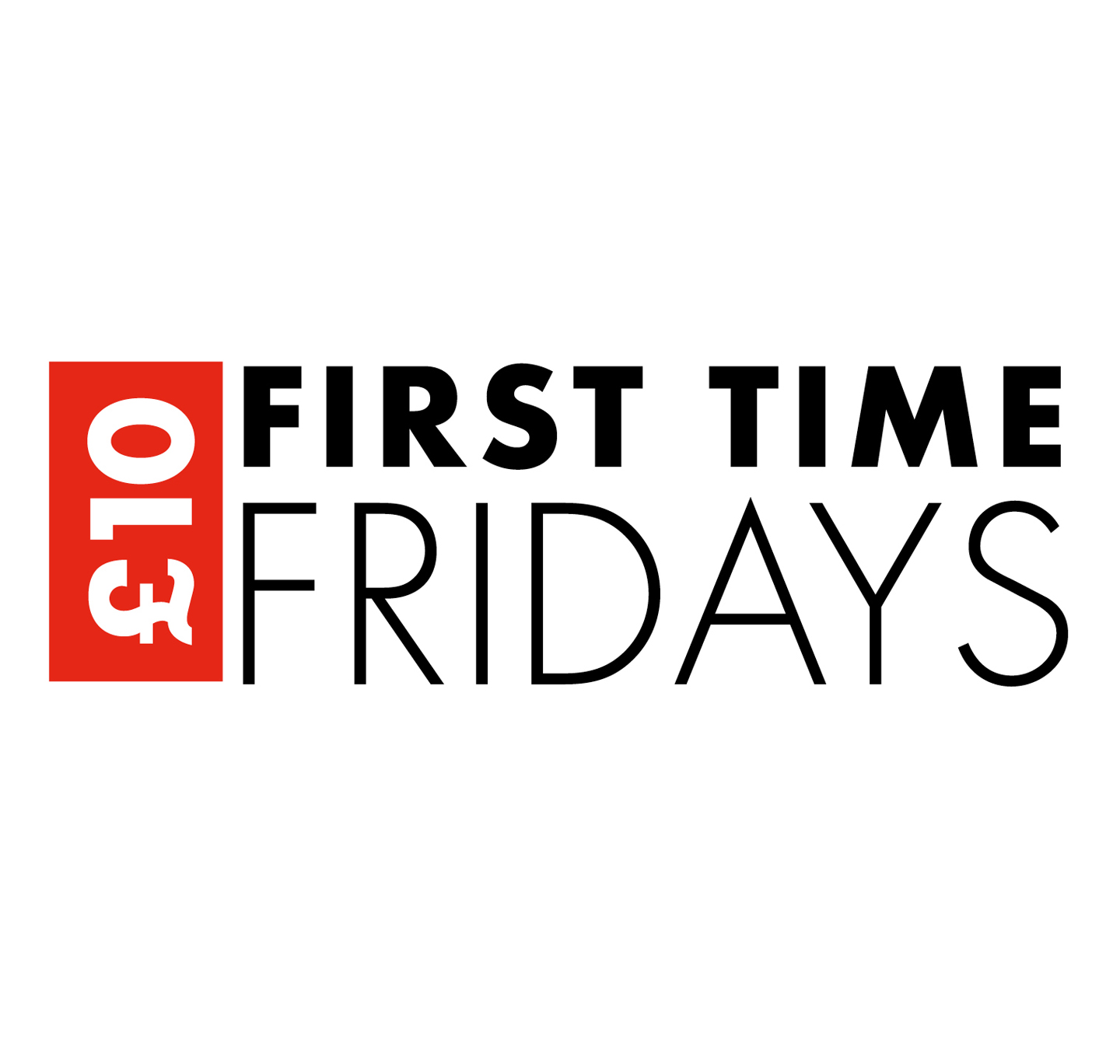First Time Fridays