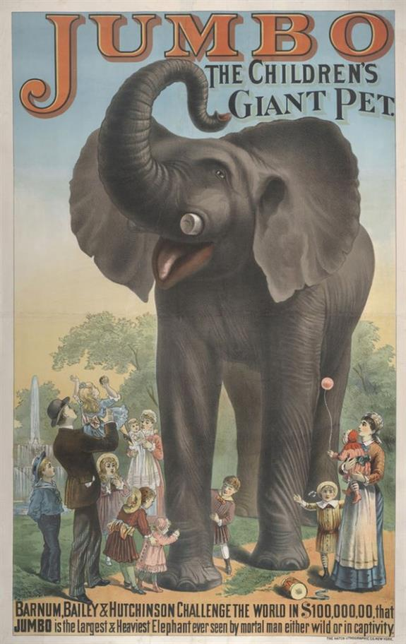 Colourful 19th century poster of an elephant with it's trunk high in the air and the caption 'Jumbo the children's giant pet'