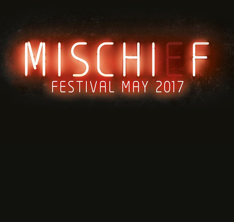 Mischief Festival May