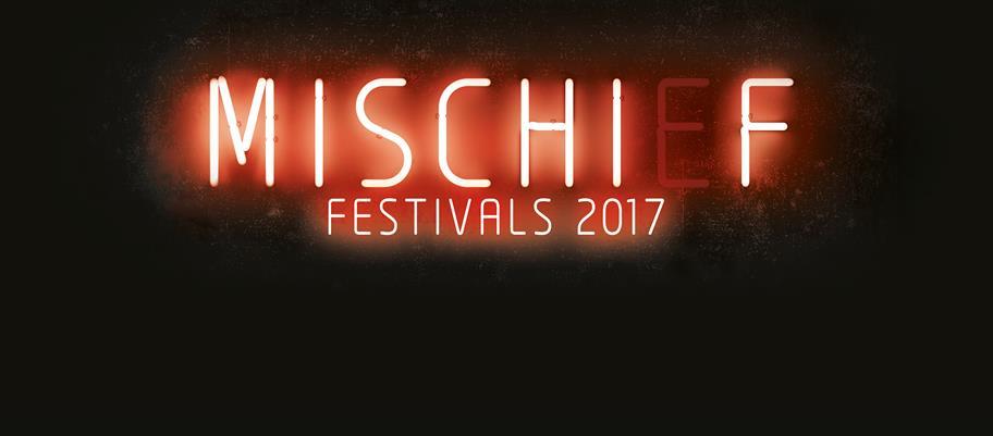 Mischief Festivals 2017