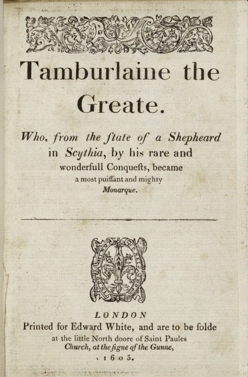 Title page for Tamburlaine the Great, Part I