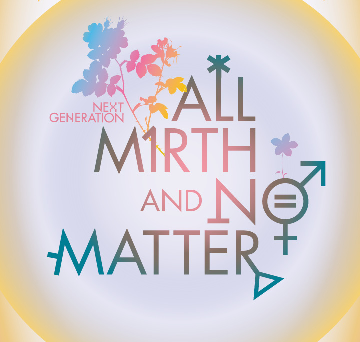 All Mirth and No Matter graphic