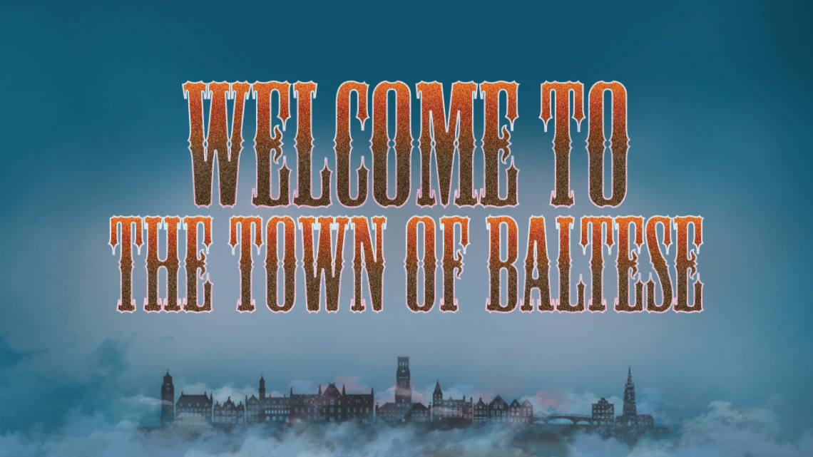 Welcome to the town of Baltese circus-stule lettering on a blue townscape background