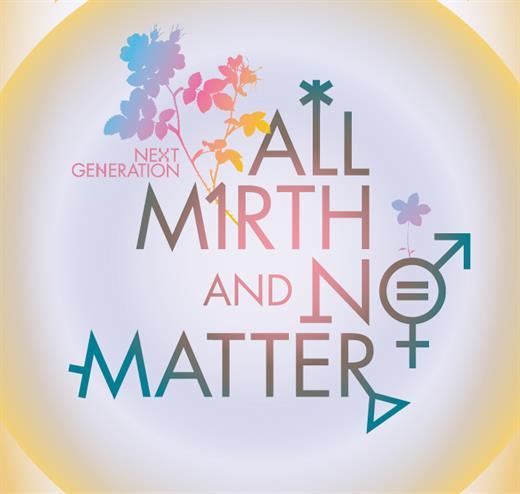 All Mirth and No Matter