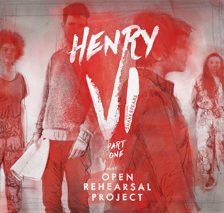 HENRY VI PART ONE: OPEN REHEARSAL PROJECT